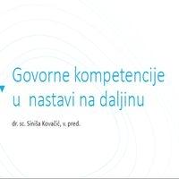 Govorne kompetencije u nastavi na daljinu (dr.sc. Siniša Kovačić)