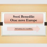 Sveti Benedikt - Otac nove Europe (ppt EG)